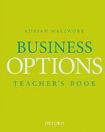 Business Options : Teacher's Book - Anne Watson