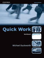 Quick Work : Intermediate: Workbook - Michael Duckworth