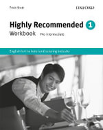 Highly Recommended: Workbook : English for the Hotel and Catering Industry - Trish Stott