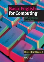 Basic English for Computing : Student's Book - Eric H. Glendinning