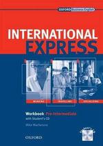 International Express : Pre-Intermediate: Workbook + Student CD - Mike Macfarlane