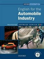 Express Series: English for the Automobile Industry Student's Book and MultiROM : A Short, Specialist English Course - Marie Kavanagh