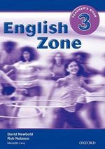English Zone 3 : Teacher's Book - Rob Nolasco