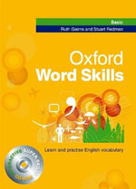 Oxford Word Skills Basic: Student's Pack (book and CD-ROM) : Learn and Practise English Vocabulary - Ruth Gairns