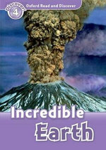 Oxford Read and Discover : Level 4: Incredible Earth - Richard Northcott