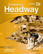 American Headway, Level 2 : Workbook B - John Soars