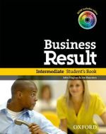 Business Result : Intermediate: Student's Book with DVD-ROM and Interactive or Online Workbook - OXFORD
