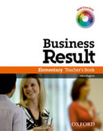 Business Result DVD Edition: Elementary: Teacher's Book Pack : Business Result DVD Edition Teacher's Book with Class DVD and Teacher Training DVD - OXFORD