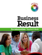 Business Result DVD Edition: Pre-intermediate: Teacher's Book Pack : Business Result DVD Edition Teacher's Book with Class DVD and Teacher Training DVD - OXFORD