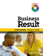 Business Result DVD Edition: Intermediate: Teacher's Book Pack : Business Result DVD Edition Teacher's Book with Class DVD and Teacher Training DVD - OXFORD