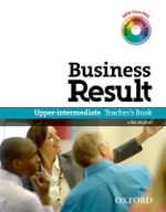 Business Result DVD Edition: Upper-intermediate: Teacher's Book Pack : Business Result DVD Edition Teacher's Book with Class DVD and Teacher Training DVD - OXFORD