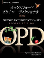 Oxford Picture Dictionary English-Japanese Edition : Bilingual Dictionary for Japanese-Speaking Teenage and Adult Students of English