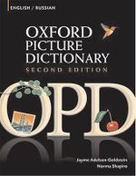 Oxford Picture Dictionary English-Russian Edition : Bilingual Dictionary for Russian-Speaking Teenage and Adult Students of English