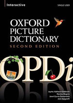 Oxford Picture Dictionary Interactive CD-ROM: Single User Licence : Single User Interactive CD-ROM, with Hundreds of Hours of Four-skills Vocabulary Practice - Jayme Adelson-Goldstein