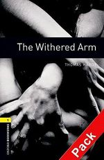 Oxford Bookworms Library : The Withered Arm: 400 Headwords - Jennifer Bassett
