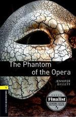 The Phantom of the Opera : 400 Headwords - Jennifer Bassett