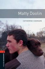 Matty Doolin : 700 Headwords - Catherine Cookson