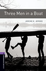 Three Men in a Boat : 1400 Headwords - Jerome K. Jerome
