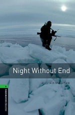 Oxford Bookworms Library : Stage 6: Night Without End: 2500 Headwords - Alistair MacLean