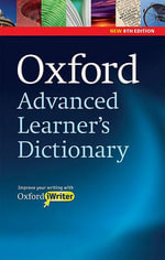 Oxford Advanced Learner's Dictionary : Paperback with CD-ROM (Includes Oxford iWriter)