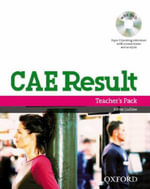 CAE Result : Teacher's Pack Including Assessment Booklet with DVD and Dictionaries Booklet - Karen Ludlow