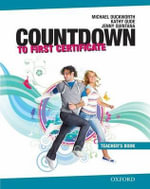 Countdown to First Certificate : Teacher's Book - Michael Duckworth