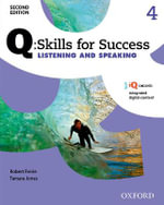 Q Skills for Success : Level 4: Listening & Speaking Student Book with IQ Online