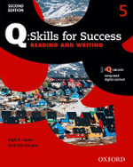 Q Skills for Success : Level 5: Reading & Writing Student Book with IQ Online