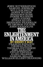 The Enlightenment in America : Galaxy Books - Henry F. May