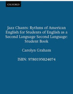 Jazz Chants: Student Book: Student Book : Rhythms of American English for Students of English as a Second Language - Carolyn Graham