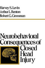 Neurobehavioral Consequences of Closed Head Injury - LEVIN