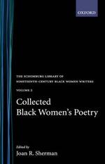 Collected Black Women's Poetry :  Volume 2 - SHERMAN
