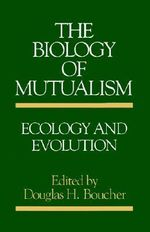 The Biology of Mutualism : Ecology and Evolution
