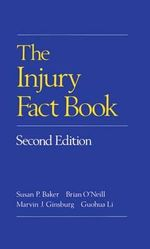 The Injury Fact Book - Susan P. Baker