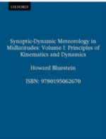 Synoptic-Dynamic Meteorology in Midlatitudes : Principles of Kinematics and Dynamics v.1 - Howard Bluestein
