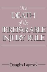 The Death of the Irreparable Injury Rule - LAYCOCK