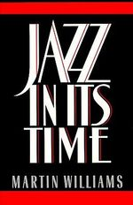 Jazz in Its Time - WILLIAMS