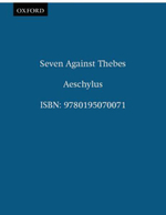 Seven Against Thebes : Greek Tragedy in New Translations - Aeschylus