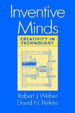 Inventive Minds : Creativity in Technology - WEBER