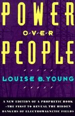 Power Over People : A Collection of Profiles and the Stories Behind Th... - Louise B. Young