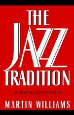 The Jazz Tradition :  Second Revised Edition - Martin Williams