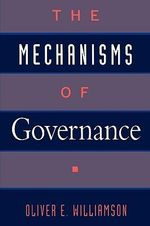 The Mechanisms of Governance - Oliver E. Williamson