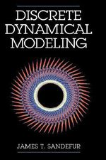 Discrete Dynamical Modeling - James T. Sandefur