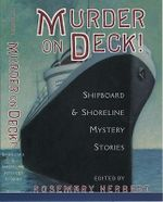 Murder on Deck! : Shipboard and Shoreline Mystery Stories