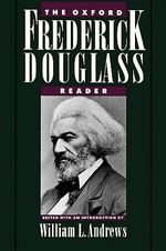 The Oxford Frederick Douglass Reader - Frederick Douglass