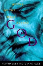 God : Myths of the Male Divine - David Leeming