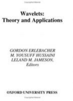Wavelets : Theory and Applications