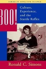 Boo! : Culture, Experience and the Startle Reflex - Ronald C. Simons
