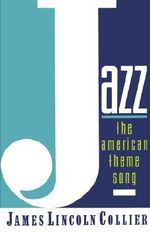 Jazz : The American Theme Song - COLLIER*