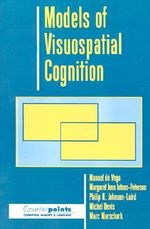 Models of Visuospatial Cognition - Manuel De Vega